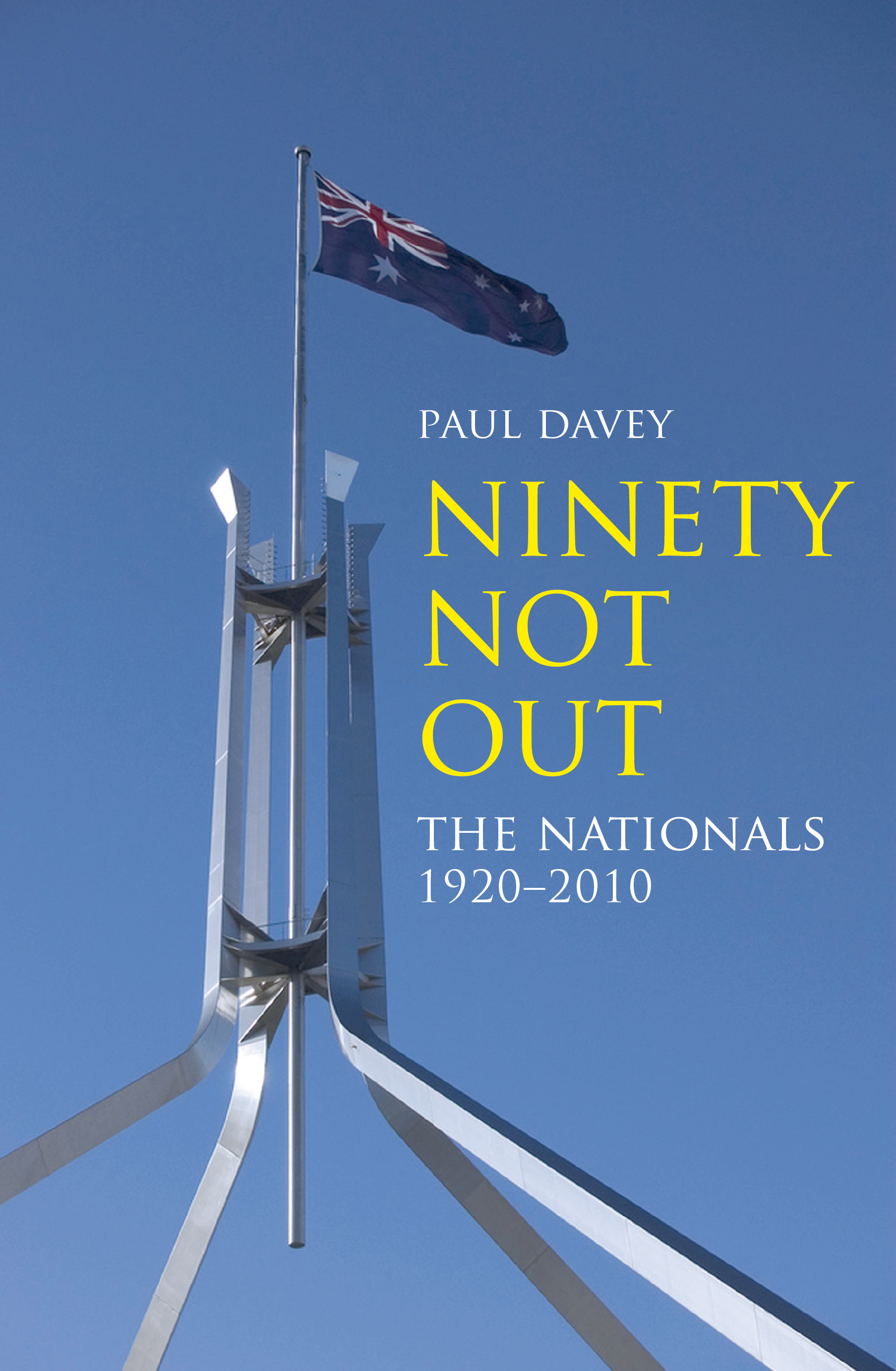 Ninety Not Out - The Nationals 1920-2010